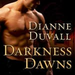 Darkness Dawns by  Dianne Duvall audiobook
