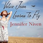 Velva Jean Learns to Fly by  Jennifer Niven audiobook