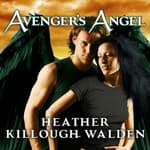 Avenger's Angel by  Heather Killough-Walden audiobook