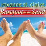 Barefoot in the Sand by  Roxanne St. Claire audiobook