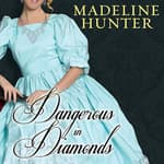 Dangerous in Diamonds by  Madeline Hunter audiobook