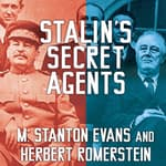 Stalin's Secret Agents by  M. Stanton Evans audiobook