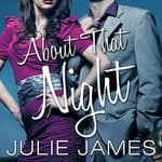 About That Night by  Julie James audiobook