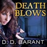 Death Blows by  D. D. Barant audiobook
