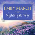 Nightingale Way by  Emily March audiobook