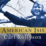 American Isis by  Carl Rollyson audiobook