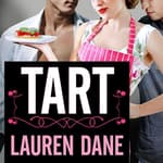 Tart by  Lauren Dane audiobook