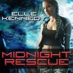 Midnight Rescue by  Elle Kennedy audiobook
