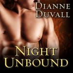 Night Unbound by  Dianne Duvall audiobook