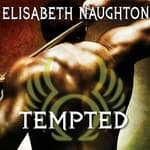 Tempted by  Elisabeth Naughton audiobook