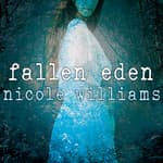 Fallen Eden by  Nicole Williams audiobook