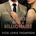 One Night with a Billionaire by  Vicki Lewis Thompson audiobook