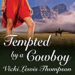 Tempted by a Cowboy by  Vicki Lewis Thompson audiobook