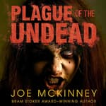 Plague of the Undead by  Joe McKinney audiobook