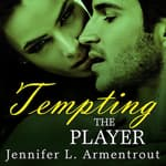 Tempting the Player by  J. Lynn audiobook
