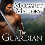 The Guardian by  Margaret Mallory audiobook