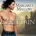 The Chieftain by  Margaret Mallory audiobook