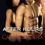 After Hours by  Cara McKenna audiobook