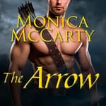 The Arrow by  Monica McCarty audiobook