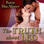 The Truth about Leo by  Katie MacAlister audiobook