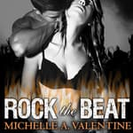 Rock the Beat by  Michelle A. Valentine audiobook