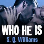 Who He Is by  Shanora Williams audiobook