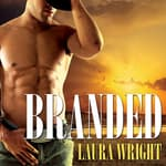 Branded by  Laura Wright audiobook