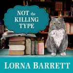 Not the Killing Type by  Lorna Barrett audiobook
