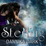 Sterling by  Dannika Dark audiobook