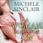 A Woman Made for Sin by  Michele Sinclair audiobook