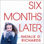Six Months Later by  Natalie D. Richards audiobook