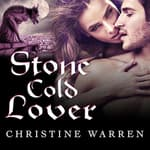 Stone Cold Lover by  Christine Warren audiobook