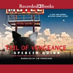 Tail of Vengeance by  Spencer Quinn audiobook