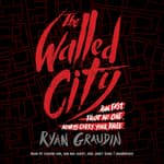 The Walled City by  Ryan Graudin audiobook