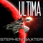 Ultima by  Stephen Baxter audiobook