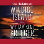 Windigo Island by  William Kent Krueger audiobook