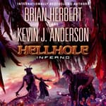 Hellhole Inferno by  Kevin J. Anderson audiobook