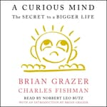 A Curious Mind by  Brian Grazer audiobook