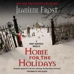 Home for the Holidays by  Jeaniene Frost audiobook