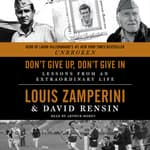 Don't Give Up, Don't Give In by  David Rensin audiobook