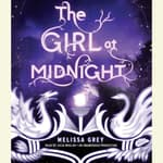 The Girl at Midnight by  Melissa Grey audiobook