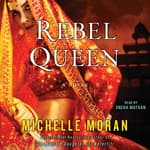 Rebel Queen by  Michelle Moran audiobook