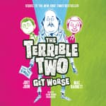 The Terrible Two Get Worse by  Jory John audiobook