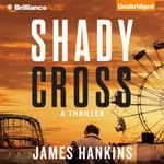 Shady Cross by  James Hankins audiobook