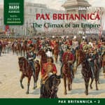 Pax Britannica by  Jan Morris audiobook