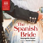 The Spanish Bride by  Georgette Heyer audiobook