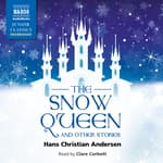 Snow Queen and Other Stories by  Hans Christian Andersen audiobook