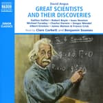 Great Scientists and their Discoveries by  David Angus audiobook
