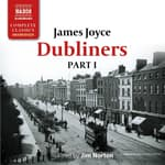 Dubliners – Part I by  James Joyce audiobook