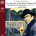 The Return of Sherlock Holmes – Volume II by  Sir Arthur Conan Doyle audiobook